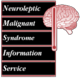 Neuroleptic Malignant Syndrome Information Service